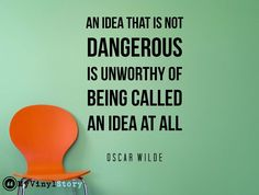 """Oscar Wilde Quote Inspirational Motivational Wall Decal Home Décor """"An idea that is not dangerous"""" 26x17 Inches"""