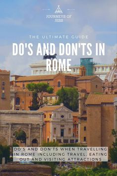 Looking for Do's and Don'ts when travelling in Rome? See a comprehensive list of how to save money when travelling in Rome and how to save time travelling to rome | travelling to rome on a budget | free things to do in rome | things to do in rome