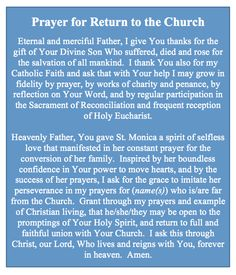 Conversion Prayer   Prayer for Return to the Church From a new prayer book I am writing/compiling.  It will be ready in a couple of months. If you have a prayer need, write me and I will try to write for that need.