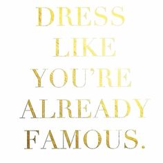 Look your most fabulous - it feels good :)