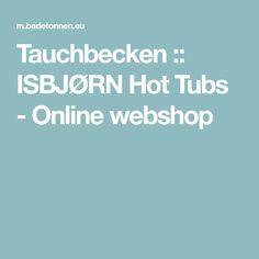 Tauchbecken :: ISBJØRN Hot Tubs - Online webshop