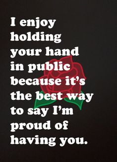 I will always grab your hand if I have the chance babe, I'll always be proud of you