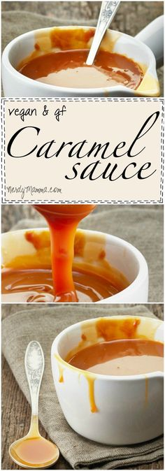 I love this recipe for vegan and gluten-free caramel sauce...so easy--and FAST!