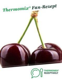 Amarena-Kirschen von Chefkoechin. Ein Thermomix ® Rezept aus der Kategorie Desserts auf www.rezeptwelt.de, der Thermomix ® Community.