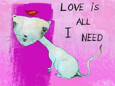 Love is all I need - Print