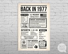This BACK IN THE DAY poster is filled with fun facts and highlights of what happened in the year 1977. This poster has an antiqued paper background for for that back in the day vintage newspaper feel. Bold typography with simple icons give the poster a timeless style. This poster makes a great conversation piece at parties and a fantastic keepsake gift when printed and framed. Please CAREFULLY read the points below before purchasing! ♦ ALL ITEMS in my shop are DIGITAL FILES ONLY ♦ No…