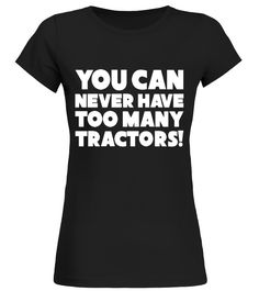 Have Too Many Tractors Funny Farming T Shirt birthday gift mug  Funny farming T-shirt, Best farming T-shirt