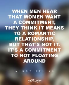 "Quotes and inspiration about Love QUOTATION - Image : As the quote says - Description ""I think when men hear that women want a commitment, they think Want Quotes, Sweet Love Quotes, Life Quotes Love, Great Quotes, Priority Quotes Relationship, Commitment Quotes, Relationships, Priorities Quotes, Love You Boyfriend"