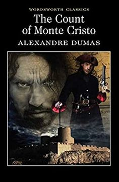 Amazon.com: The Count of Monte Cristo (Wordsworth Classics) (9781853267338): Alexandre Dumas: Books Wordsworth Classics, The Three Musketeers, The 5th Of November, Gap Year, Classic Books, Books Online, Audio Books, Counting, All About Time