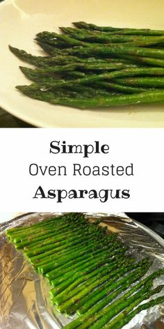 This Simple Oven Roasted Asparagus recipe is the easiest way to make asparagus delicious! Add it to any entree for your veggie serving! Asparagus Recipes Oven, Oven Roasted Asparagus, Asparagus Bacon, How To Cook Asparagus, Cooking Asparagus On Stove, Best Asparagus Recipe, Fresh Asparagus, Vegetable Dishes, Veggies