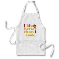 Kiss Better Than Cook Apron