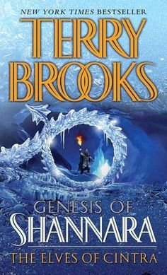 The Elves of Cintra ~ Book 2 of the Genesis of Shannara by Terry Brooks