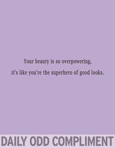 #OddCompliments