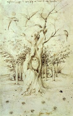 Hieronymus Bosch - The Trees Have Ears and the Field Has Eyes (or, The Forest that Hears and the Field that Sees) c. 1500, pen and brown ink, height: 20.2 cm (8 in). width: 12.7 cm (5 in).