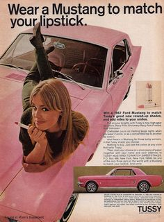 Advertisement for the Tussy Mustang Sweepstakes. Three winners receive a 1967 Mustang in the Tussy Pink shade of their choice. The colors may have been the three new revved-up shades of Tussy lipstick: Racy Pink, Shimmery Pin Up Vintage, Weird Vintage, Vintage Beauty, Vintage Ads, Vintage Makeup, Vintage Trucks, 1960s Makeup, Makeup Ads, Vintage Stuff