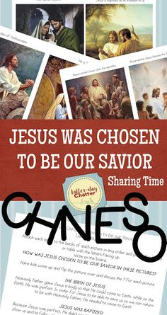 Latter-Day Chatter: {Sharing Time} Jesus Christ was chosen to be our Savior.  Download includes cut out letters for all kinds of fun with this lesson!