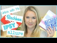 Unbox with Me Ipsy Birchbox Allure, Beauty Subscription Unboxing