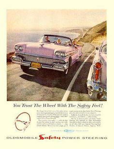 "1958 Oldsmobile: ""You trust the wheel with the power feel! Oldsmobile SAFETY Power Steering."""