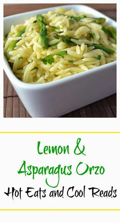 Light and fresh side for any meal! Lemon and Asparagus Orzo from Hot Eats and Cool Reads!