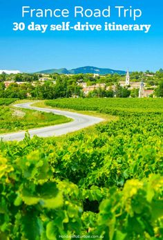 European Itineraries: 1 month (30 day) self-drive tour of France