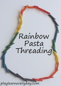 Great toddler or preschool craft for St. Make a rainbow pasta necklace! Eyfs Activities, Learning Activities, Preschool Activities, Toddler Learning, Preschool Learning, Rainbow Pasta, Rainbow Food, Preschool Lessons, Preschool Crafts