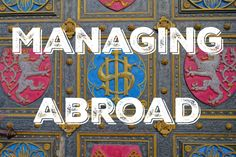 How to Manage Your Finances Abroad. Finance tips for backpackers, expats, and long term travelers. It's what we actually do!  The Budget Savvy Travelers  thebudgetsavvytravelers.com