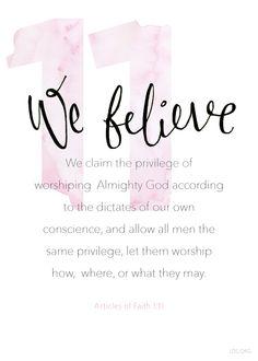 Article of Faith 1:11 #Faith