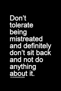 Quotes about being mistreated