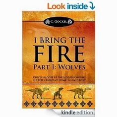 Flurries of Words: FREE BOOK FIND: I Bring the Fire by C. Gockel