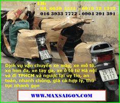 Dịch vụ vận chuyển gửi xe gắn máy từ tphcm sài gòn đi ra hà nội uy tín nhất | Chuyển Phát Nhanh MaxSaiGon