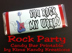 Rock Party You Rock My World Candy Bar Free Printable