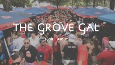The Grove Gal's NEW and IMPROVED blog!! Lots of great tailgating ideas!!