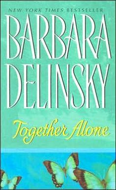 Barbara Delinsky has so many books I started reading her years ago and still haven't read them all. Her books are like watching a lifetime movies