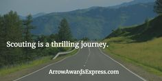 Scouting is a thrilling journey. | Cub Scout Quotes