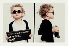 Say hello to the world's most adorable outlaws (and models for children's eyewear company Very French Gangsters ). Those pouts, those poses. Fashion Kids, Look Fashion, Funny Fashion, Fashion Games, Gangsters, Kids Glasses, Moda Blog, Stylish Kids, Trendy Kids