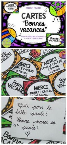 GRATUIT! FREEBIE! Des jolies cartes gratuites à donner à vos élèves en fin d'année scolaire. 2 choix - « bonnes vacances! » et « merci pour le cadeau et bonnes vacances! »