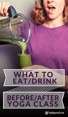 What to Eat/Drink Before/After Yoga Class