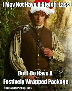 Outlander Pick up Lines Lass..