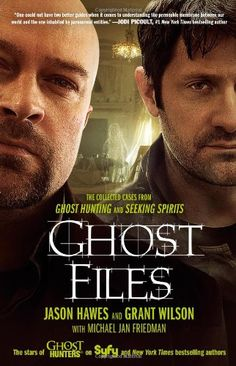 Bestseller books online Ghost Files: The Collected Cases from Ghost Hunting and Seeking Spirits Jason Hawes  http://www.ebooknetworking.net/books_detail-1451633106.html