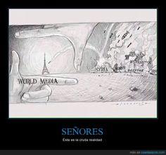 SEÑORES - Ésta es la cruda realidad
