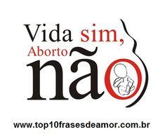 Diga não ao aborto