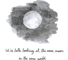 Looking at the Moon - 7 Inspirational Long Distance Relationship Quotes to Live by . Cloud Quotes, Moon Quotes, 1q84, Moonlight Drawn By Clouds, Long Distance Relationship Quotes, Distance Relationships, Look At The Moon, Haruki Murakami, Hopeless Romantic