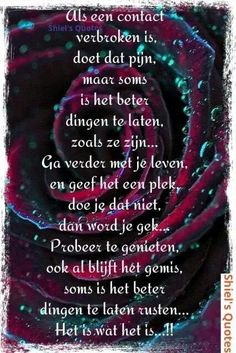 Als een contact verbroken is . Bad Day Quotes, Quote Of The Day, Me Quotes, Memory Album, Dutch Quotes, Good Thoughts, True Words, Beautiful Words, Love Life