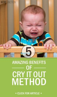 5 Amazing Benefits Of Cry It Out Method: Cry It Out (CIO) does not mean leaving your baby to cry indefinitely. It is a sleep training approach that talks about letting your baby cry for a specified period before you comfort her.