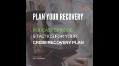 5 Tactics for Your Crisis Recovery Plan. With a focus on Demand Generation. Marketing Quotes, Marketing Plan, Coach Quotes, Rebounding, Recovery, Innovation, English, How To Plan, Business