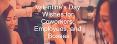 These are examples of what to write to wish a coworker, boss, or employee a happy Valentine's Day. Valentines Messages For Him, Happy Valentine Day Quotes, Valentines Day Wishes, Thank You Messages, Wishes Messages, Boss Quotes, Valentine's Day Quotes, Message For Boss, Words Of Support