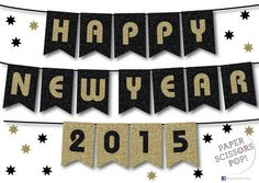 HAPPY NEW YEAR Banner, Printable Decoration, Black and Gold Sparkly Glitter Bunting, New Years Eve Party Decoration, 2015, Diy - - - - - - - -