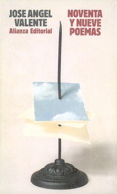 "Cover design: Daniel Gil. (""Ninety-nine Poems,"" by Spanish poet José Ángel Valente. Alianza Editorial, Madrid.)"