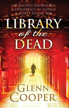 """""""Library of the Dead"""" by Glenn Cooper"""