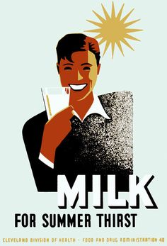 A poster for the Cleveland Division of Health promoting milk as a summer thirst quencher. The poster was illustrated by the WPA Federal Art Project in Ohio in 1940.